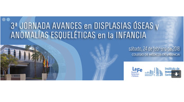 3ª Jornada de Avances en Displasias Óseas y Anomalías Esqueléticas en la Infancia