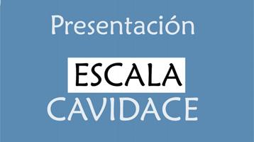 Jornada de Presentación de la Escala CAVIDACE
