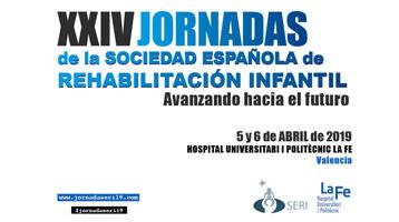 XXIV Jornadas de la Sociedad Española de Rehabilitación Infantil: Avanzando hacia el futuro